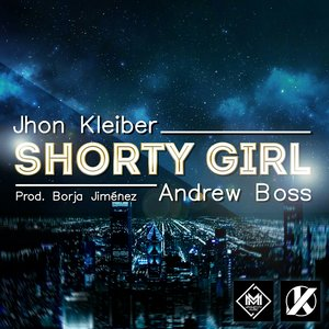 Shorty Girl (feat. Andrew Boss)