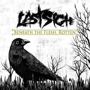 Beneath the Flesh, Rotten