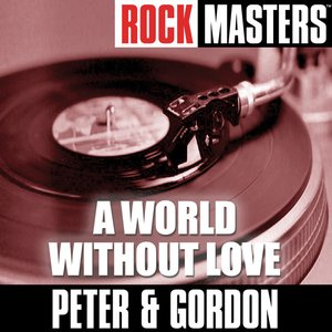 Rock Masters: A World Without Love