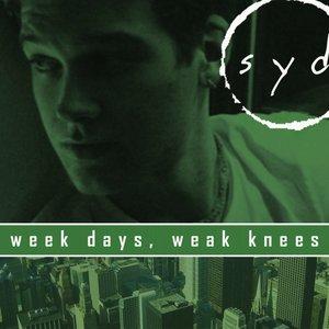 Week Days, Weak Knees