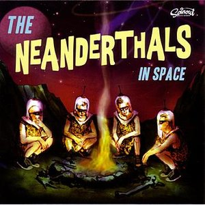 The Neanderthals In Space