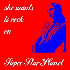 She wants to rock on Super Star Planet