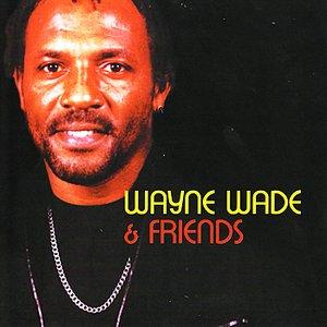 Wayne Wade & Friends