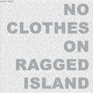 No Clothes on Ragged Island