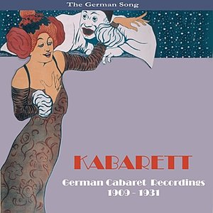 KABARETT / German Cabaret Recordings / 1909 - 1931