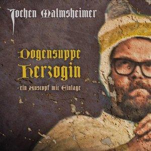 Image for 'Dogensuppe Herzogin - ein Austopf mit Einlage'