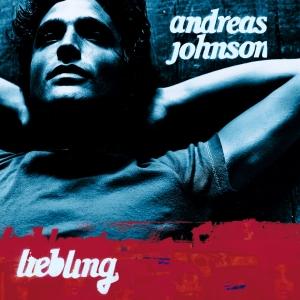 Andreas Johnson - Liebling - Lyrics2You