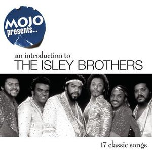 Mojo Presents The Isley Brothers