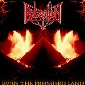 Burn the Promised Land & Bringer of War
