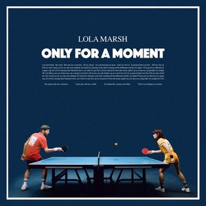 Only for a Moment - Single