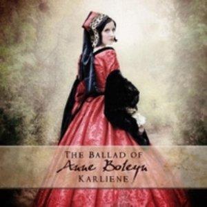 The Ballad of Anne Boleyn