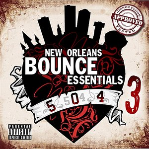 New Orleans Bounce Essentials, Vol. 3