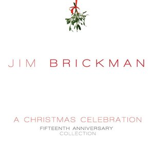 A Christmas Celebration - Fifteenth Anniversary Collection