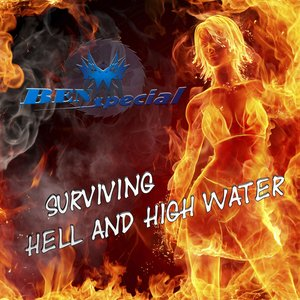 Surviving Hell and High Water
