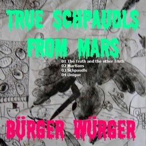 True Schpaudls from Mars