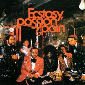 Ecstasy, Passion & Pain