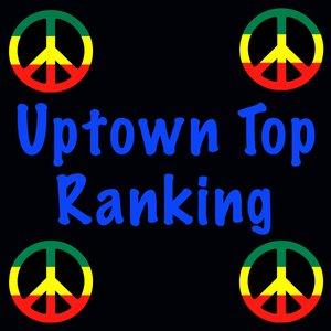 Uptown Top Ranking