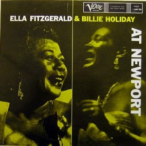 Ella Fitzgerald & Billie Holiday At Newport