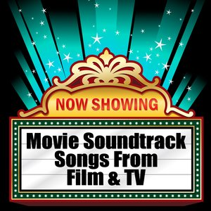 Movie Soundtrack - Songs From Film & TV