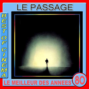 Le passage : On se retrouvera (Bande originale du film de René Manzor)