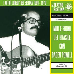 Miti e Suoni del Brasile con Baden Powell - I lunedì del Sistina (9 febbraio 1976)