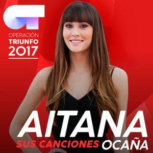 Sus Canciones (Operación Triunfo 2017)