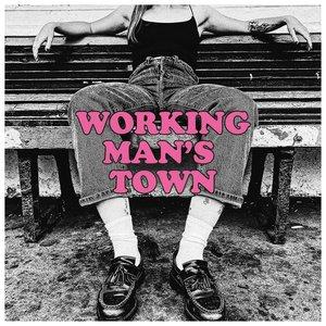 Working Man's Town