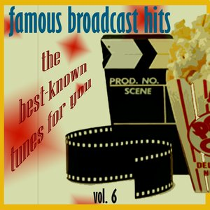 Famous Broadcast Hits, Vol.6 (Music from the Tv Series Mad Man)