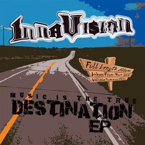 Music is the True Destination - EP