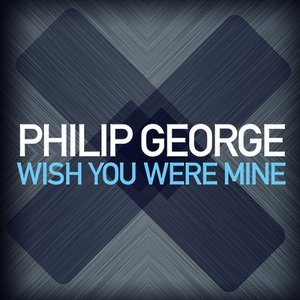 Wish You Were Mine - Single