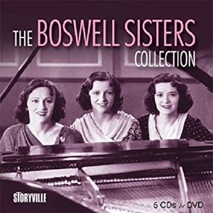 The Boswell Sisters Collection