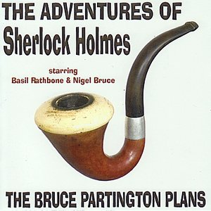The Adventures Of Sherlock Holmes: The Bruce Partington Plans