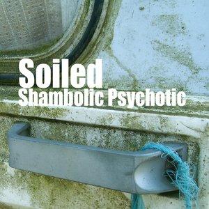 shambolic psychotic