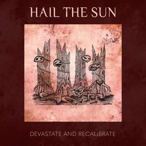 Devastate and Recalibrate