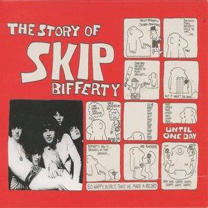 The Story of Skip Bifferty