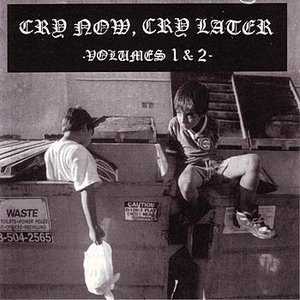 Cry Now Cry Later 1 & 2
