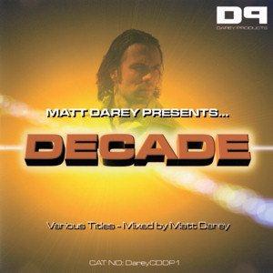 Matt Darey Presents... Decade