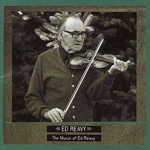 The Music of Ed Reavy