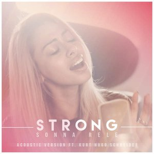 Strong (feat. Kurt Hugo Schneider) [Acoustic Version] - Single