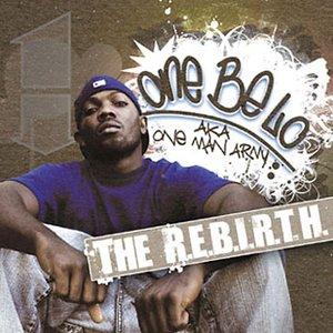 The R.E.B.I.R.T.H.