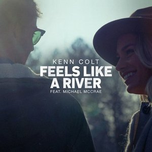 Feels Like A River (feat. Michael McCrae)