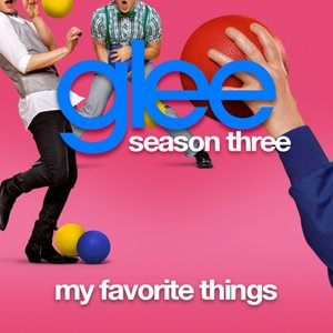 My Favorite Things (Glee Cast Version)