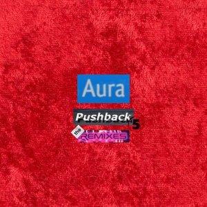 Pushback 5: The Remixes