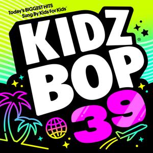 Poster for KIDZ BOP 39 (Deluxe Edition) by KIDZ BOP Kids