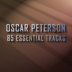 Oscar Peterson - 85 Essential Tracks