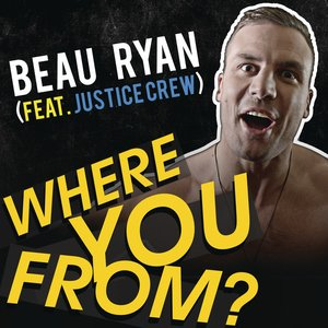 Where You From? (feat. Justice Crew) - Single