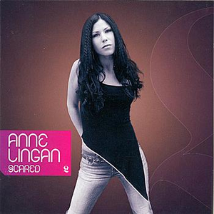 Anne Lingan - Scared