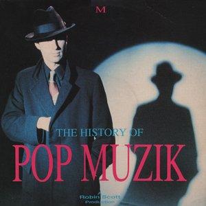 The History of Pop Muzik