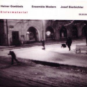 Heiner Goebbels: Eislermaterial