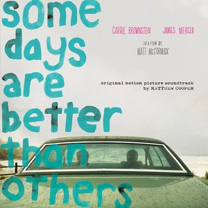 Some Days Are Better Than Others (Original Motion Picture Soundtrack)
